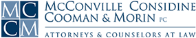 McConville Considine Cooman & Morin P.C., Attorneys & Counselors at Law